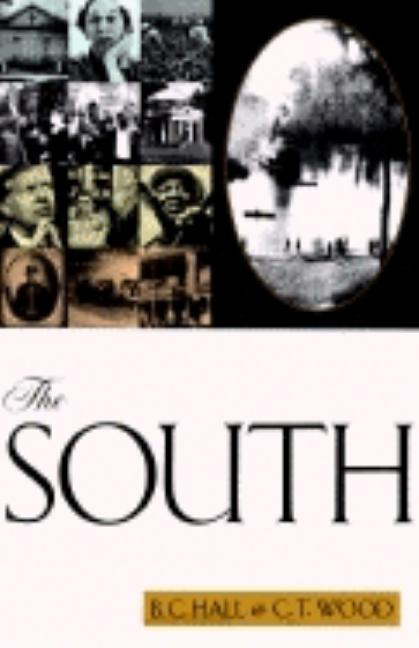 The South. B C. Hall, C. T. Wood