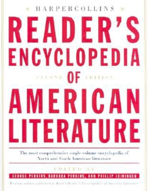 Reader's Encyclopedia of American Literature. George Perkins, eds