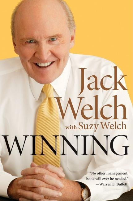 Winning. Jack Welch, Suzy Welch