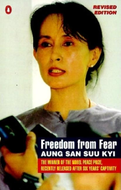 Freedom from Fear and Other Writings: Revised Edition. Aung San Suu Kyi