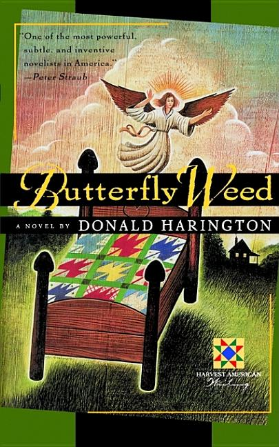 Butterfly Weed [SIGNED]. Donald Harington