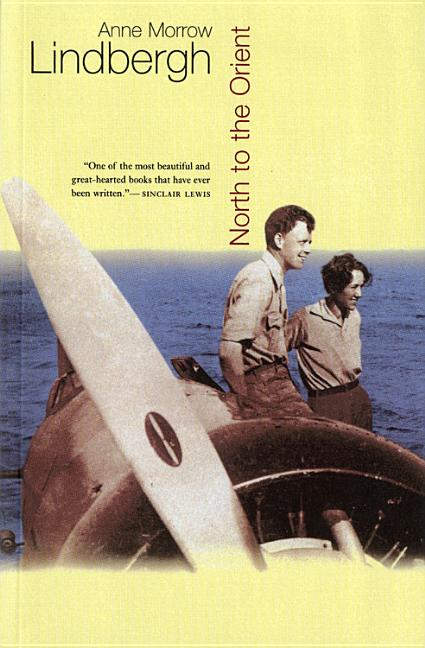 North to the Orient (Harbrace Paperbacks Library) (Harvest Book). Anne Morrow Lindbergh