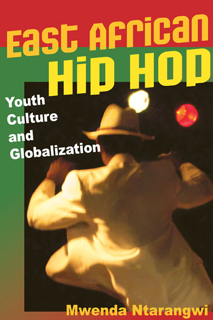 East African Hip Hop: Youth Culture and Globalization (Interp Culture New Millennium). Mwenda...