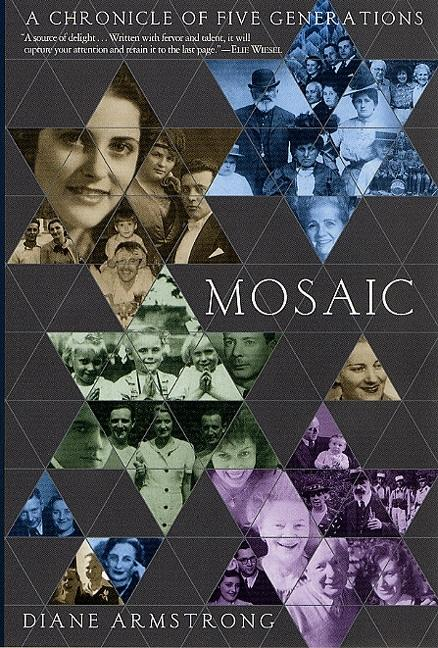 Mosaic: A Chronicle of Five Generations. Diane Armstrong