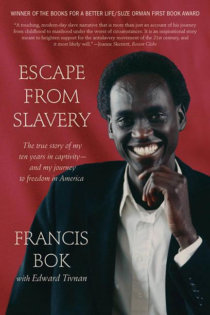Escape from Slavery: The True Story of My Ten Years in Captivity and My Journey to Freedom in...
