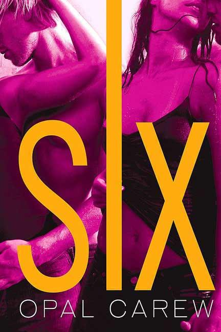 Six. Opal Carew
