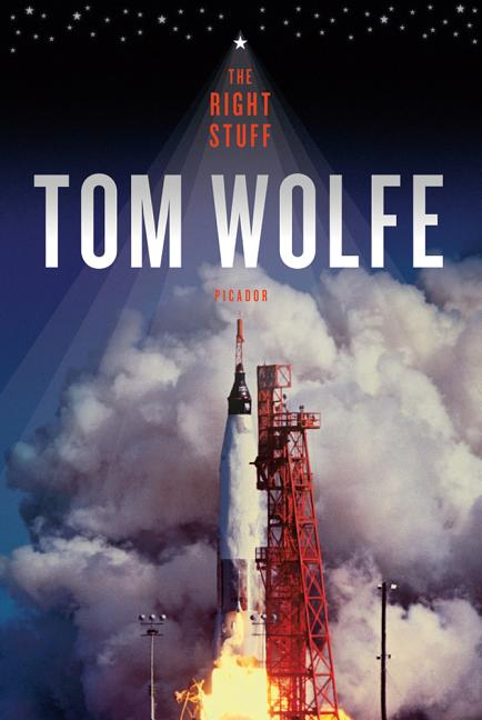 THE RIGHT STUFF. Tom Wolfe.