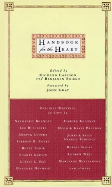 Handbook for the Heart: Original Writings on Love