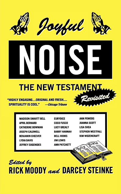 Joyful Noise: The New Testament Revisited