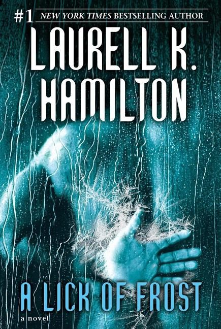 A Lick of Frost (Meredith Gentry, Book 6). Laurell K. Hamilton