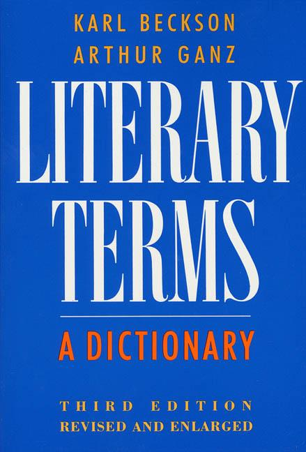 Literary Terms. Karl Beckson
