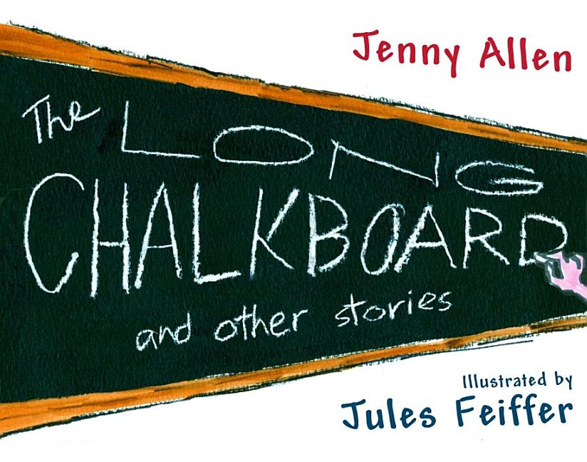 The Long Chalkboard: and Other Stories. Jennifer Allen