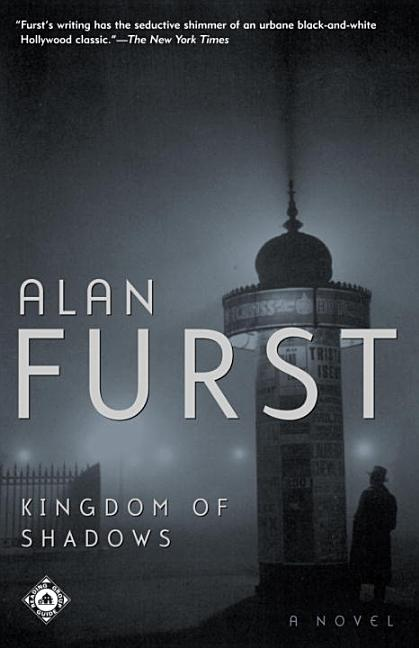 Kingdom of Shadows. Alan Furst