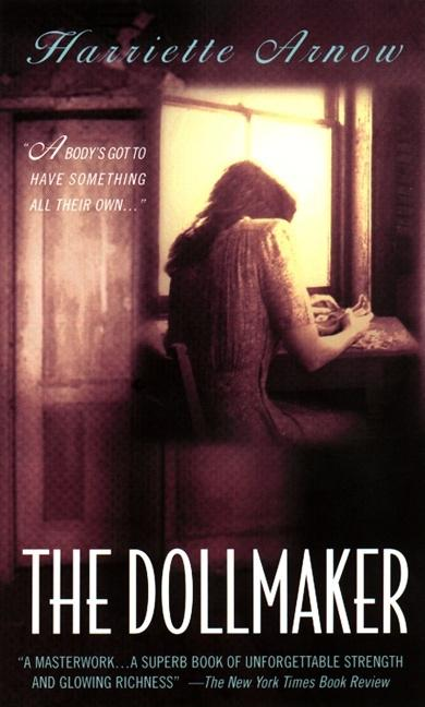 The Dollmaker. Harriette Arnow