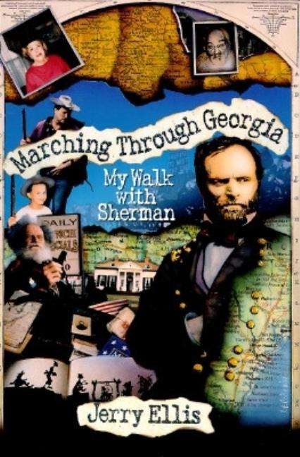 Marching Through Georgia. Jerry Ellis