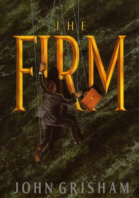 The Firm. John Grisham