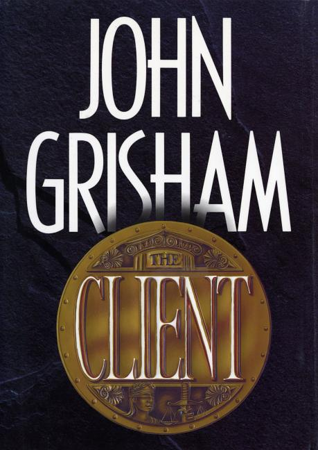 The Client [Signed]. John Grisham