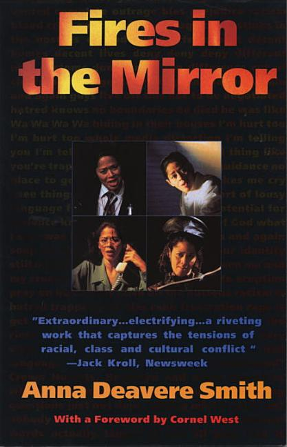 Fires in the Mirror. Anna Deavere Smith.