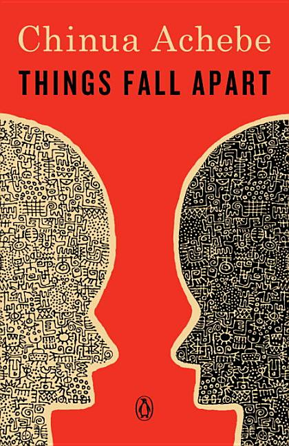 Things Fall Apart. Chinua Achebe