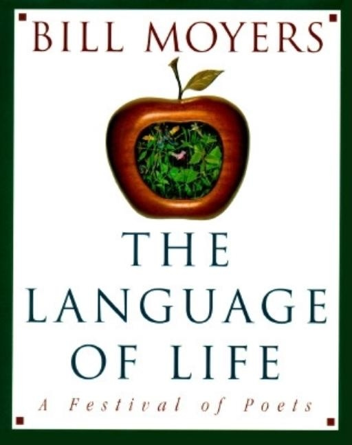 The Language of Life: A Festival of Poets. Bill Moyers
