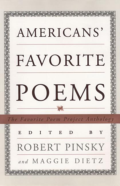 Americans' Favorite Poems. Favorite Poem Project, U. S