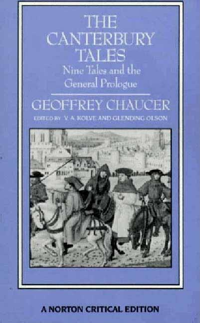 The Canterbury Tales: Nine Tales and the General Prologue (Norton Critical Editions). Geoffrey...