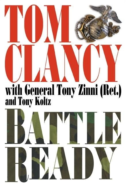 Battle Ready (Study in Command) [SIGNED]. Tom Clancy, General Tony Zinni.