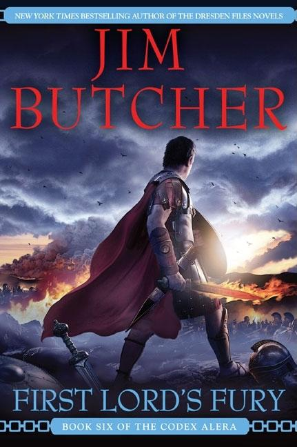 First Lord's Fury (Codex Alera, Book 6). Jim Butcher