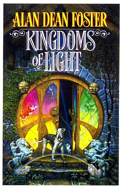 Kingdoms of Light. Alan Dean Foster