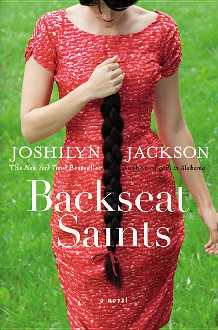 Backseat Saints. Joshilyn Jackson