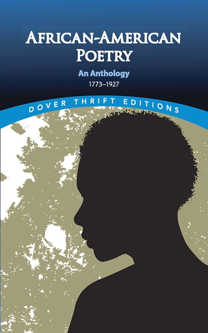 African-American Poetry: An Anthology, 1773-1927 (Dover Thrift Editions). Joan R. Sherman
