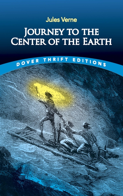 Journey to the Center of the Earth (Dover Thrift Editions). Jules Verne