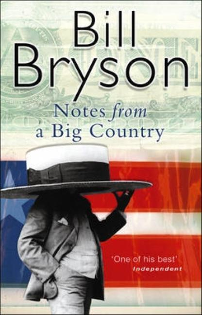 Notes from a Big Country. Bill Bryson