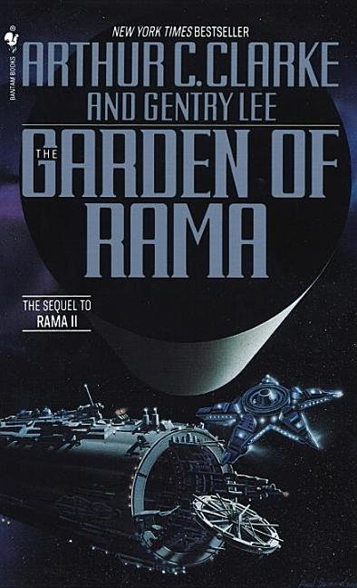 The Garden of Rama. Arthur C. Clarke, Gentry Lee