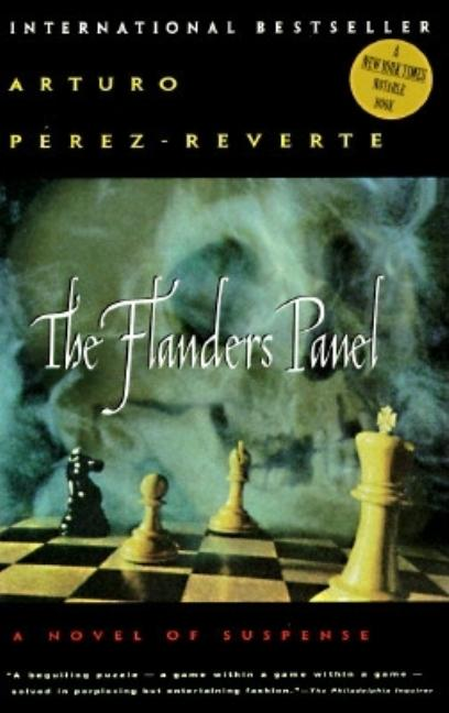 The Flanders Panel. Arturo Perez-Reverte