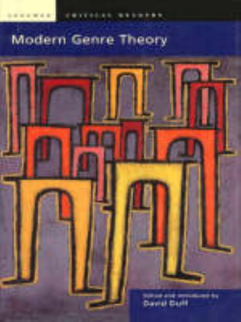Modern Genre Theory (Longman Critical Readers