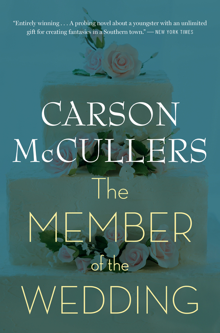 The Member of the Wedding. Carson Mccullers.