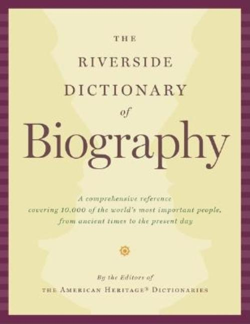 The Riverside Dictionary of Biography