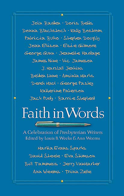 Faith in Words: A Celebration of Presbyterian Writers