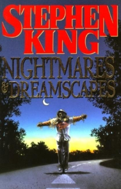 Nightmares & Dreamscapes. Stephen King.