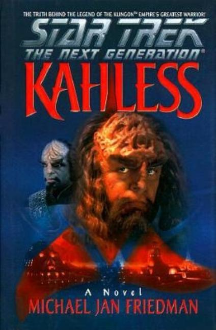 Star Trek: The Next Generation ; Kahless. Michael Jan Friedman