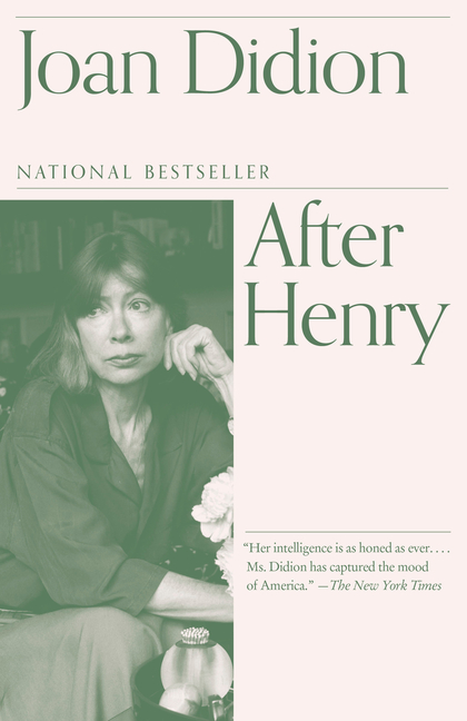 After Henry. Joan Didion