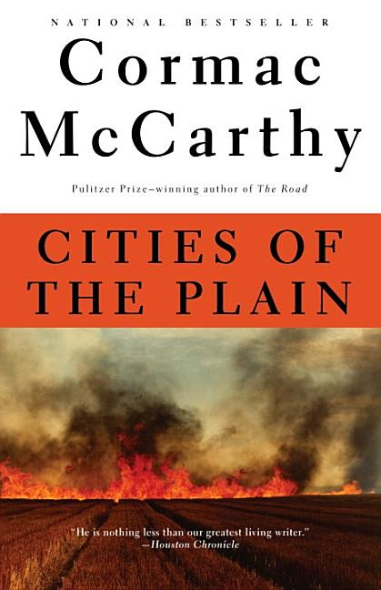 Cities of the Plain: Border Trilogy (3). Cormac McCarthy.