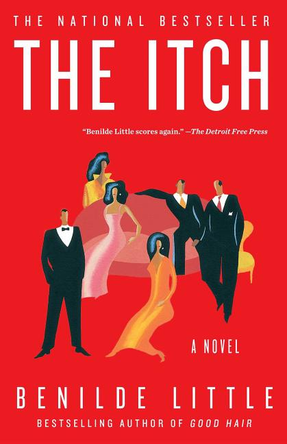 The ITCH : A Novel. Benilde Little