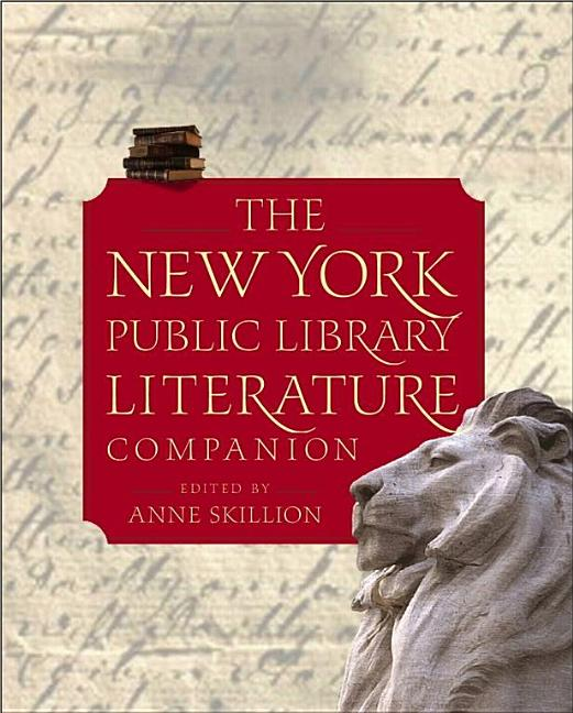 The New York Public Library Literature Companion. Staff of The New York Public Library