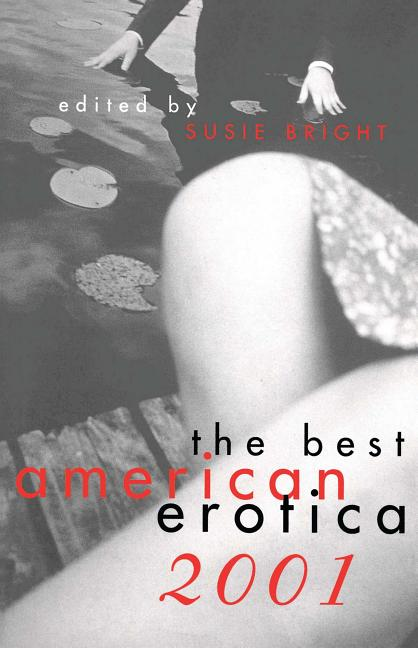 The Best American Erotica 2001. Susie Bright