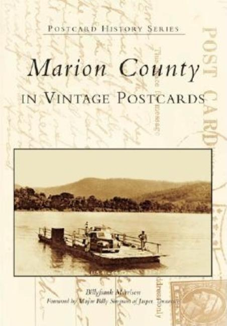 Marion County In Vintage Postcards (TN) (Postcard History Series). Billyfrank Morrison