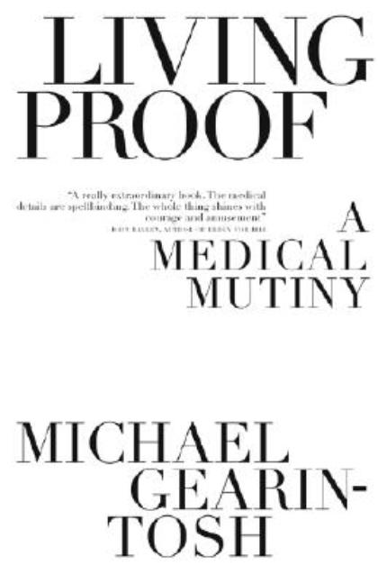 Living Proof. Michael Gearin-Tosh