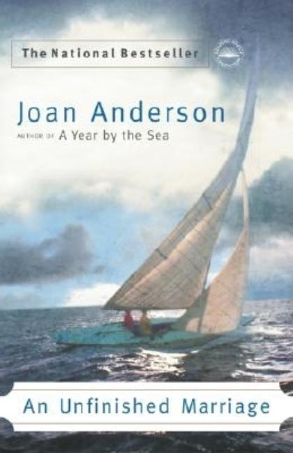 An Unfinished Marriage: A Memoir. Joan Anderson.