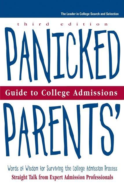 Panicked Parents College Adm, Guide to (Panicked Parents' Guide to College Admissions). Peterson's.